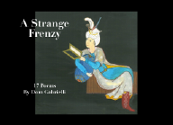 A Strange Frenzy, 17 Poems by Dom Gabrielli