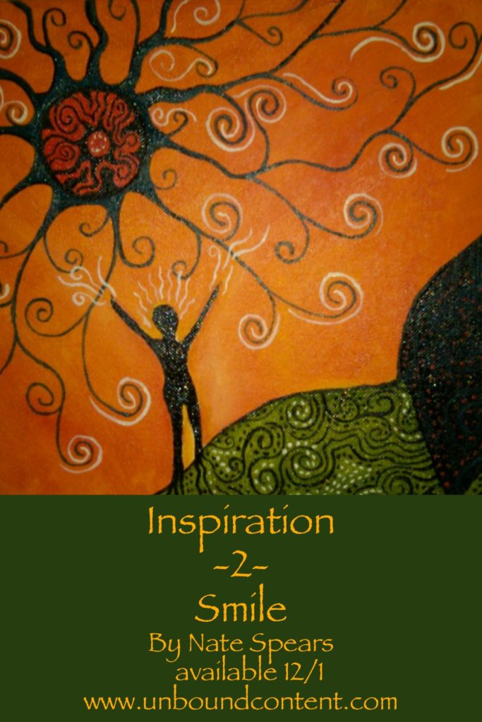Inspiration 2 Smile by Nate Spears