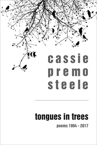 Tongues in Trees: poems 1994-2017